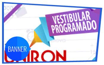 Banner Vestibular Programado UNIRON 2013